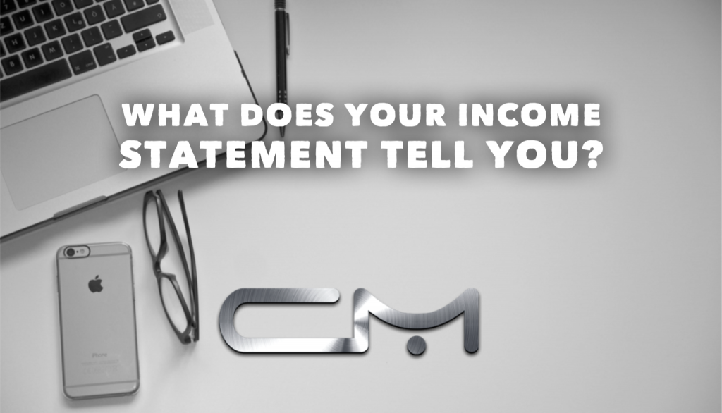 What does your income statement tell you?